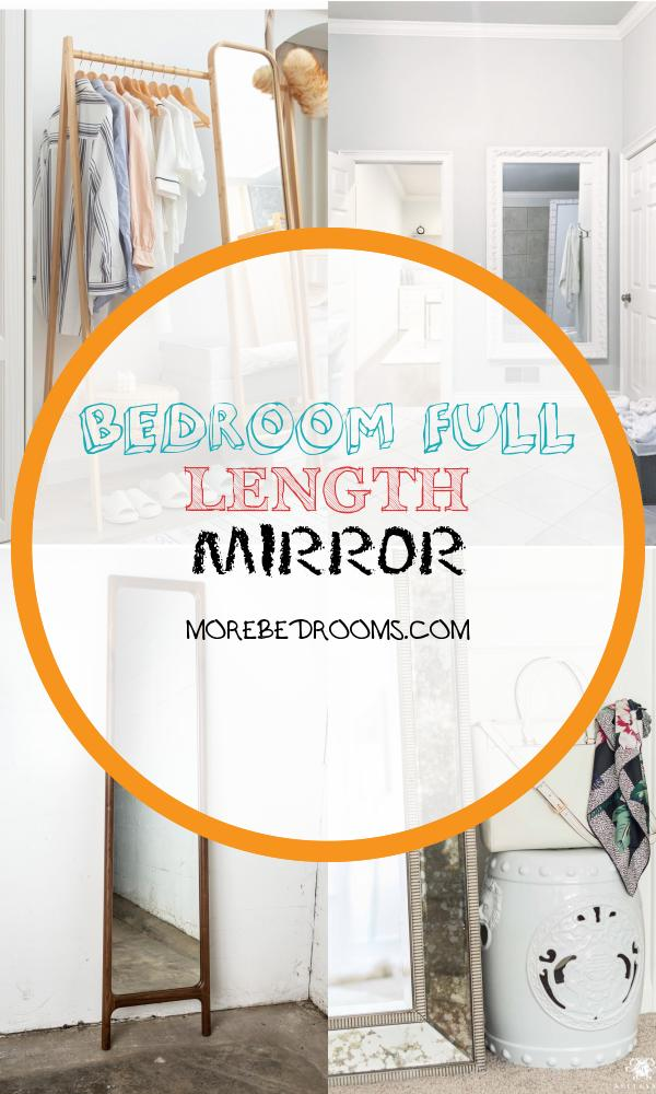 Bedroom Full Length Mirror