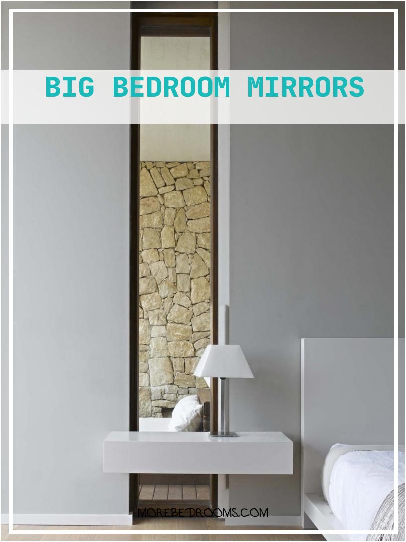 Big Bedroom Mirrors