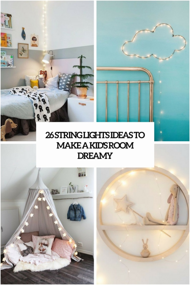 26 string lights ideas to make a kids room dreamy cover