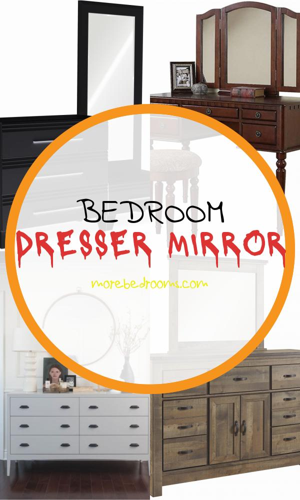 Bedroom Dresser Mirror