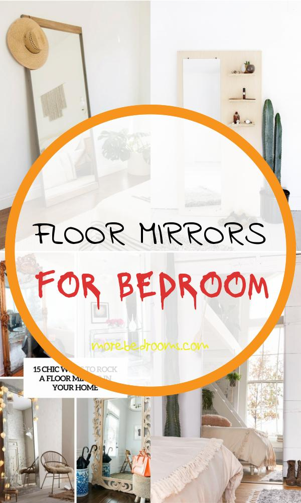 Floor Mirrors for Bedroom