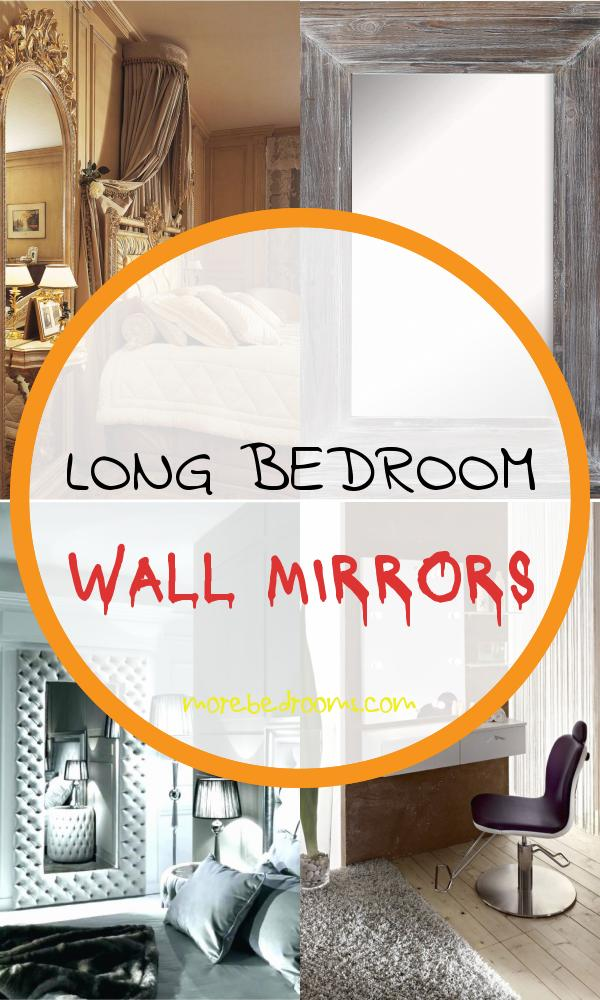 Long Bedroom Wall Mirrors