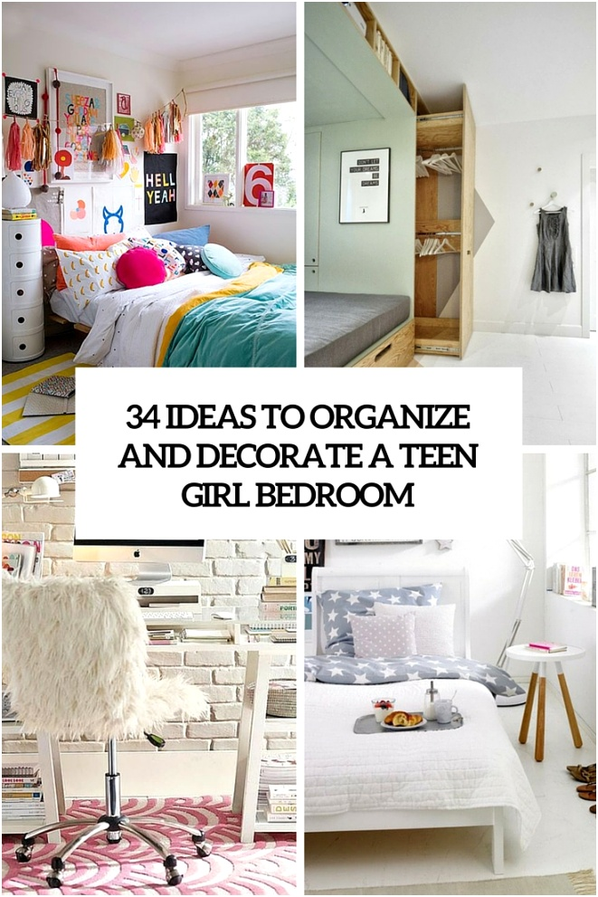 34 ideas to organize and decorate a teen girl bedroom cover