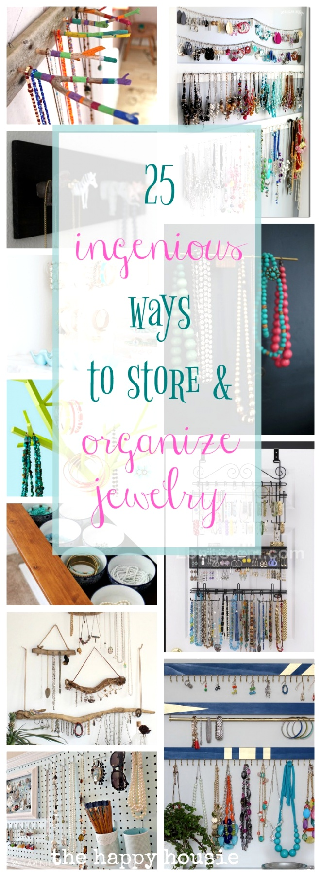 25 super ingenious ways to store and organize jewelry keep your bedroom organized